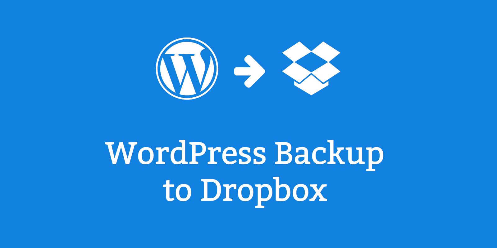 WordPress Backup to Dropbox плагин для качественного бэкапа сайта